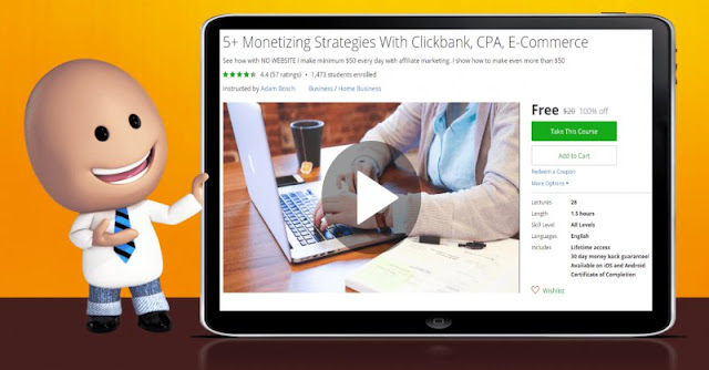 [100% Off] 5+ Monetizing Strategies With Clickbank, CPA, E-Commerce| Worth 20$