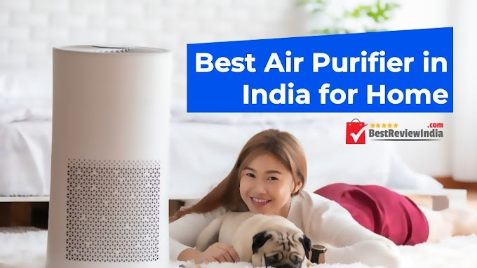 Best Air Purifier in India for Home Under Rs.10000