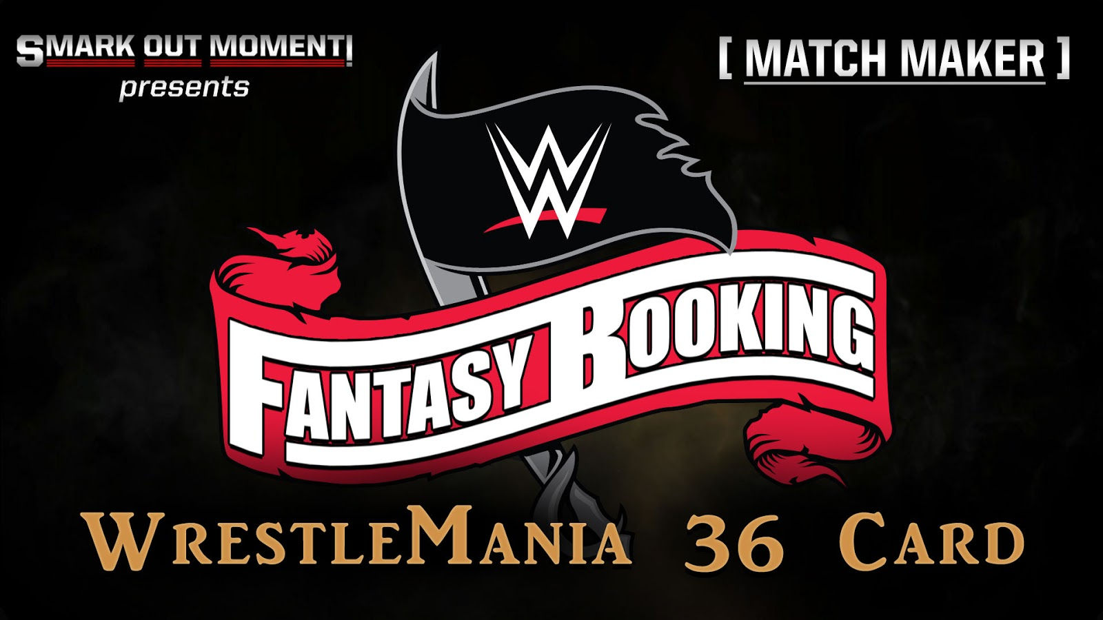 Fantasy Booking WrestleMania 36 Matches Lineup