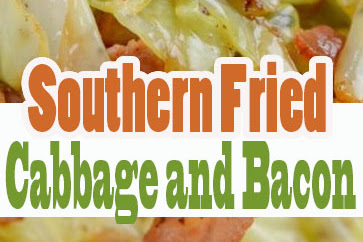 THE BEST SOUTHERN FRIED CABBAGE AND BACON