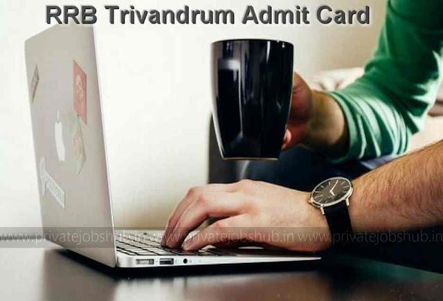 RRB Trivandrum Admit Card