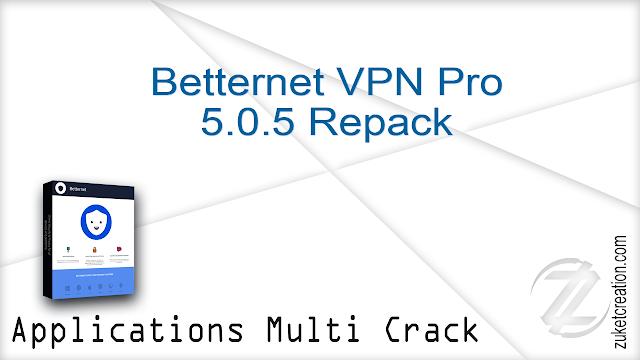 Betternet VPN Pro 5.0.5 Repack