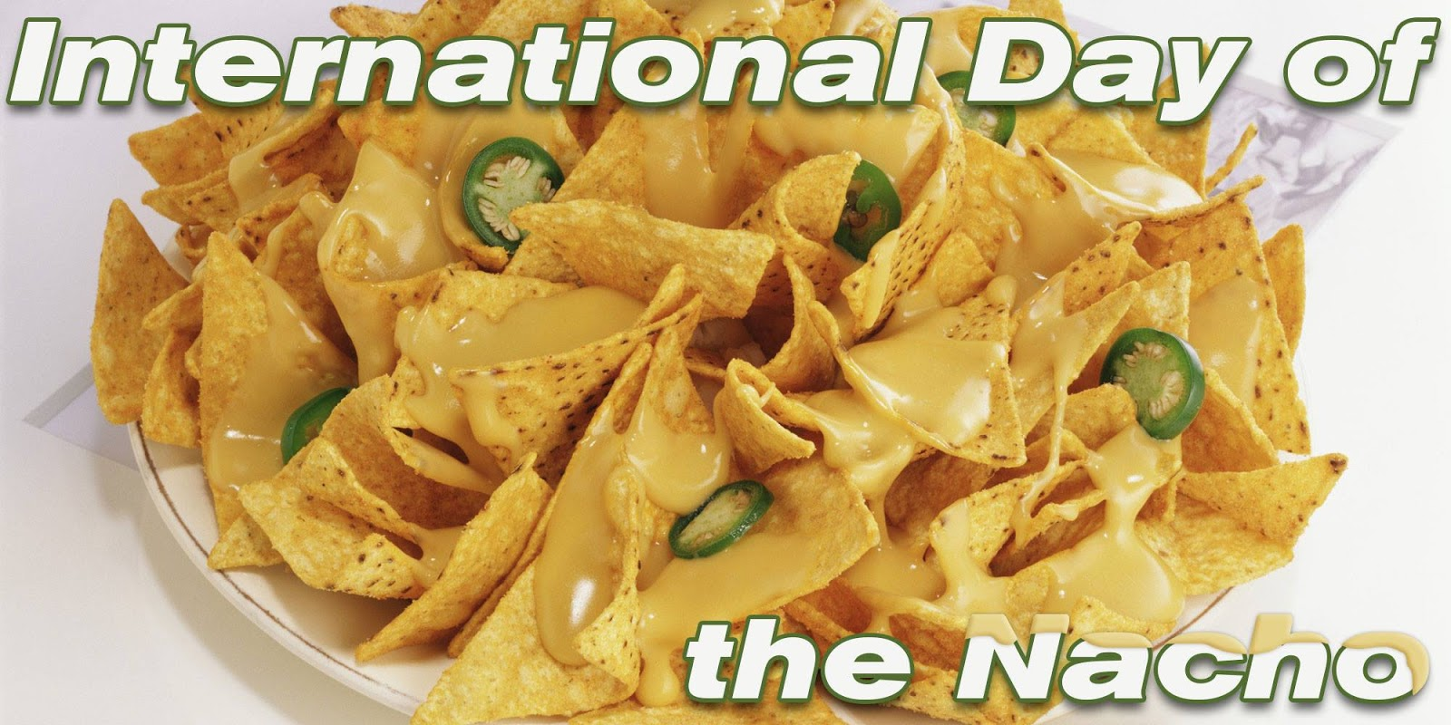 International Day of the Nacho Wishes
