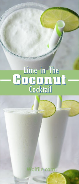 Lime in the Coconut Cocktail Recipe #Drink #Cocktail