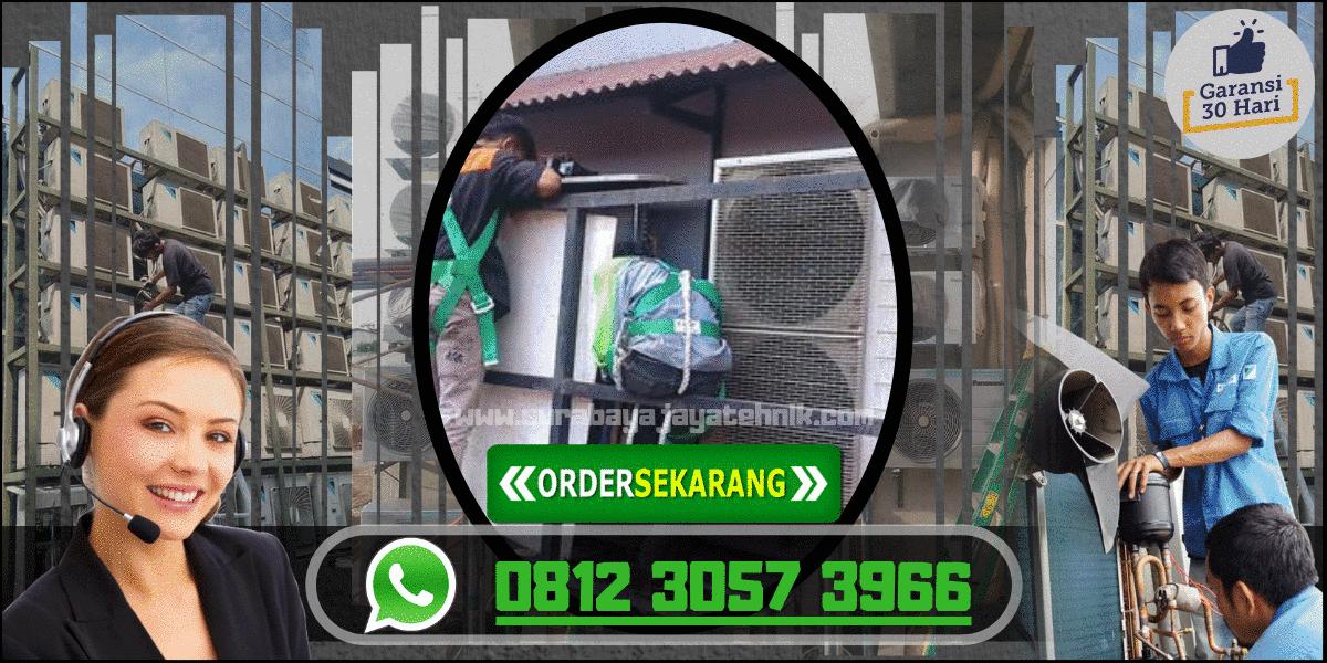 0812 3057 3966 SMS / Whatshap - Jasa Pasang AC Surabaya Murah. Bongkar Pasang AC Dari Tempat Lama Ke Tempat Baru.