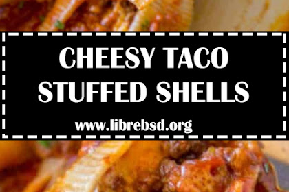 CHEESY TACO STUFFED SHELLS