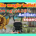 Mod data magic bullet pubg mobile