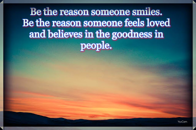 """Be the reason someone smiles"" image with positive thought"