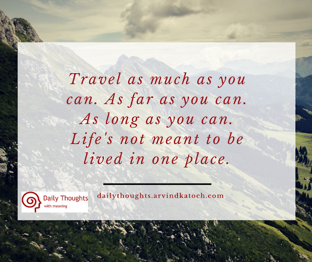 Travel, life, placem lived, Daily thought, quote,