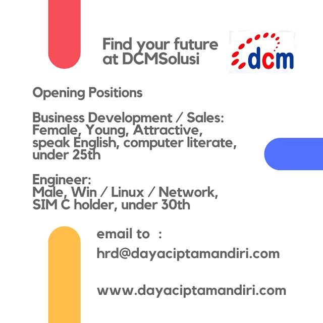 Opening Vacancies at DCMSolusi