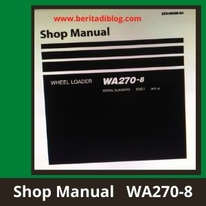 Wheel Loader wa270-8 shop manual komatsu