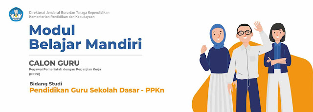 MODUL BELAJAR MANDIRI GURU P3K PPKn PGSD