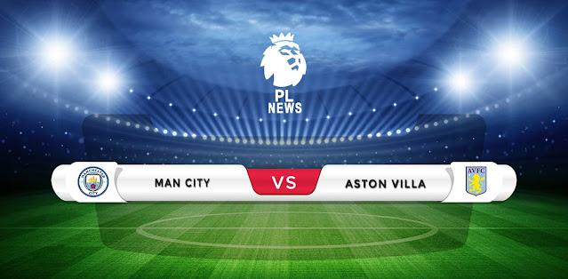 Manchester City vs Aston Villa Prediction & Match Preview