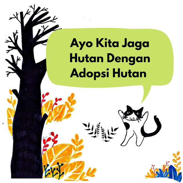 ilustrasi jaga hutan dengan adopsi hutan
