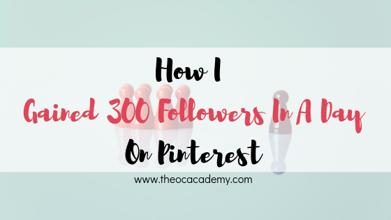 How I Gained 300 Followers In A Day On Pinterest