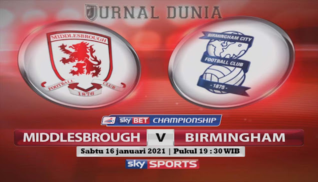 Prediksi Middlesbrough vs Birmingham, Sabtu 16 Januari 2021 Pukul 19.30 WIB