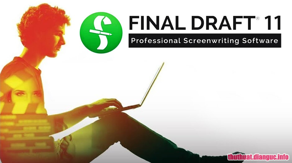 Download Final Draft 11.0.3 Build 64 Full Crack, phần mềm viết kịch bản mạnh mẽ , Final Draft , Final Draft free download, Final Draft full key