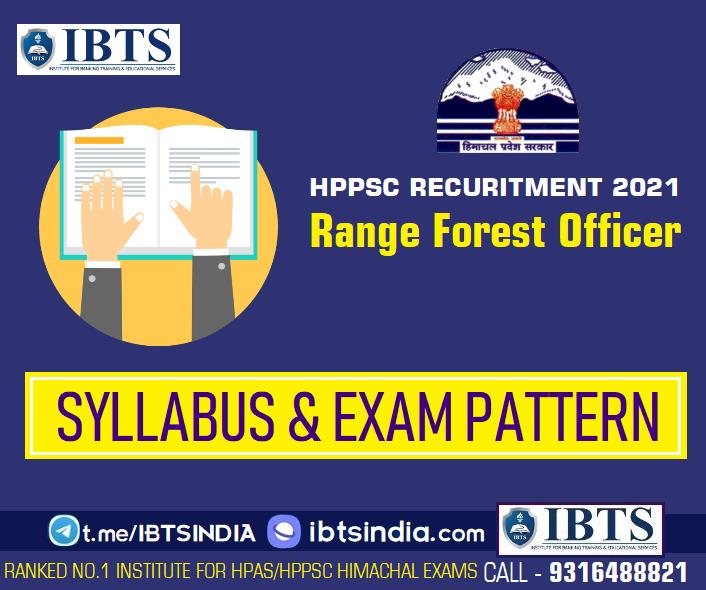 HPPSC Range Forest Officer Syllabus 2021 & Exam Pattern for HPPSC Range Forest Officer 2021