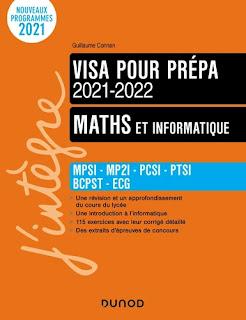 Visa pour la prépa, Maths et informatique - MPSI - MP2I - PCSI - PTSI - BCPST - EGS