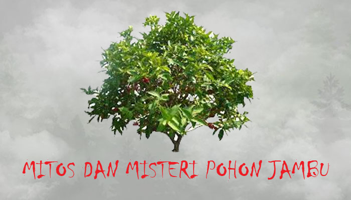Mitos Pohon Jambu