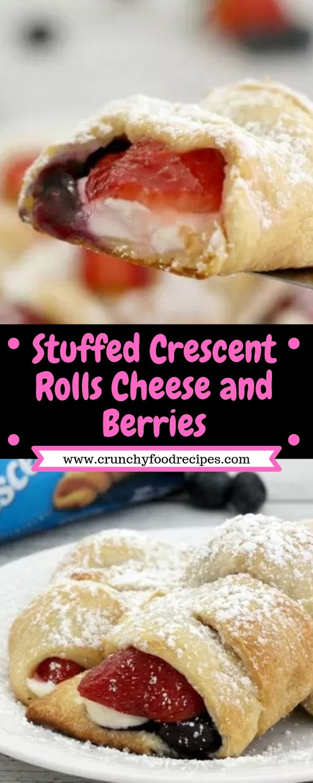 Stuffed Crescent Rolls Cheese and Berries