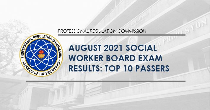 PRC RESULT: August 2021 Social Worker board exam top 10 passers