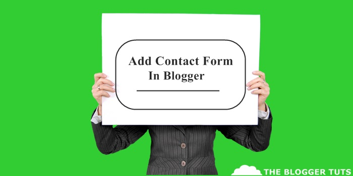 Blogger Blog Me Contact Form Widget Kaise Lagaye - Full guide Hindi Me