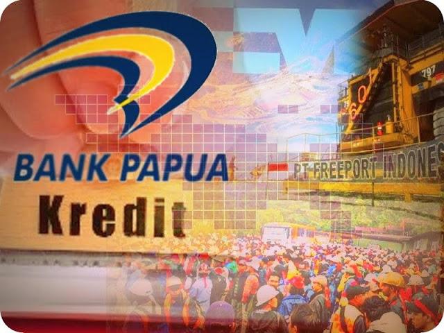 Bank Papua Belum Buka Layanan Kredit ke Karyawan PTFI