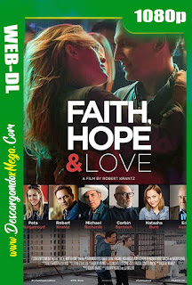 Faith Hope & Love (2019) HD 1080p Latino-Ingles