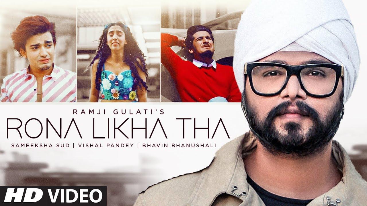 Rona Likha Tha Lyrics Ramji Gulati | Sameeksha X Bhavin X Vishal
