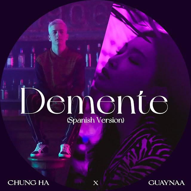 chungha guaynaa demente spanish ver