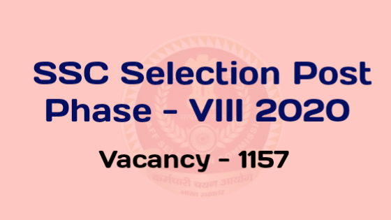 SSC Phase 8 Recruitment 2020 - Apply Online For 1355 Various Post