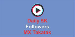 5K Followers Daily MX Takatak