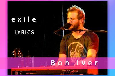 Exile song Lyrics by Bon Iver