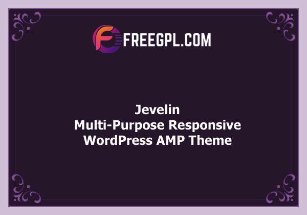 Jevelin | Multi-Purpose Responsive WordPress AMP Theme Nulled Download Free