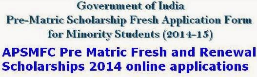 APSMFC Pre Matric Fresh and Renewal Scholarships 2014 online applications