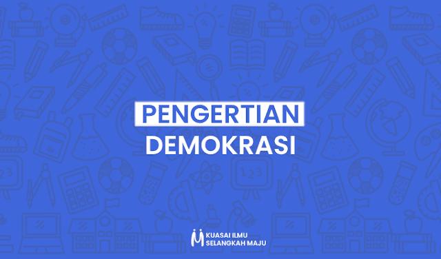 Demokrasi, Pengertian Demokrasi Menurut Para Ahli