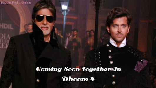 "Hrithik and Amitabh may be seen in ""Dhoom 4"""