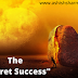 The Secret Success