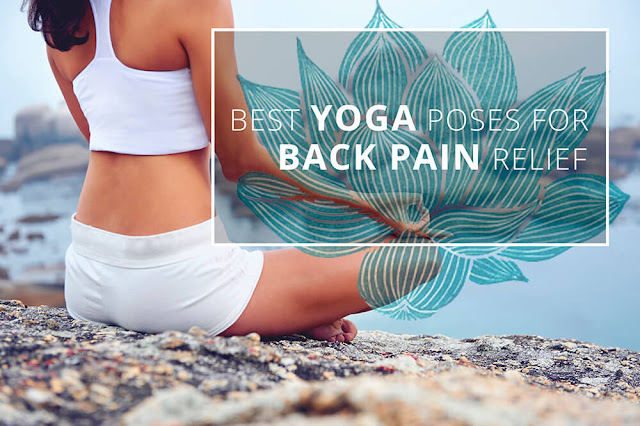 4 Quick Yoga Stretches For Back Pain Relief