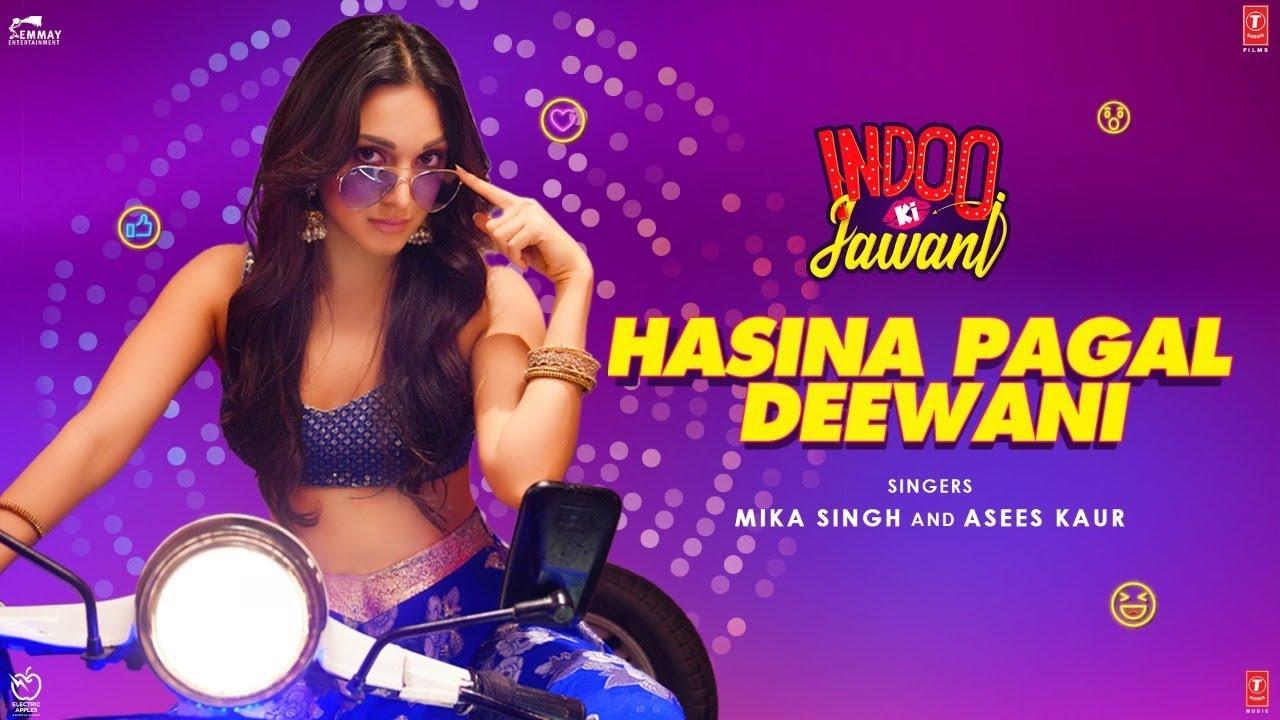 Hasina Pagal Deewani Lyrics - Indoo Ki Jawani | Kiara Advani,Aditya Seal | Mika Singh