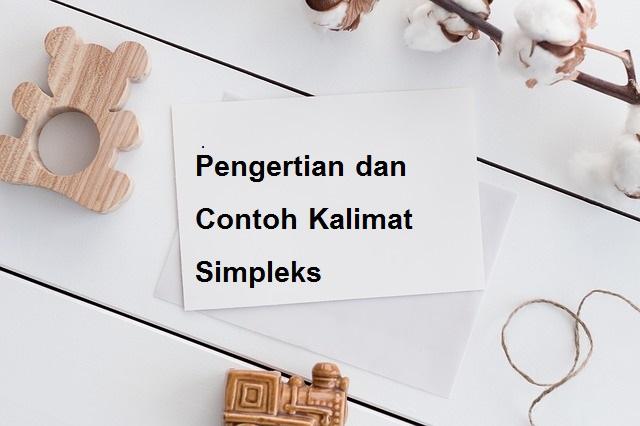 Pengertian dan Contoh Kalimat Simpleks