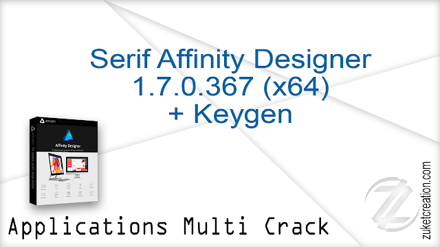 Serif Affinity Designer 1.7.0.367 (x64) + Keygen   |  352 MB