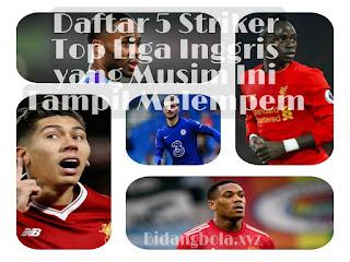 Daftar 5 Striker Top Liga Inggris yang Musim Ini Tampil Melempem