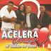 Baixe já o CD da Banda Acelera Coração - Promocional 2014