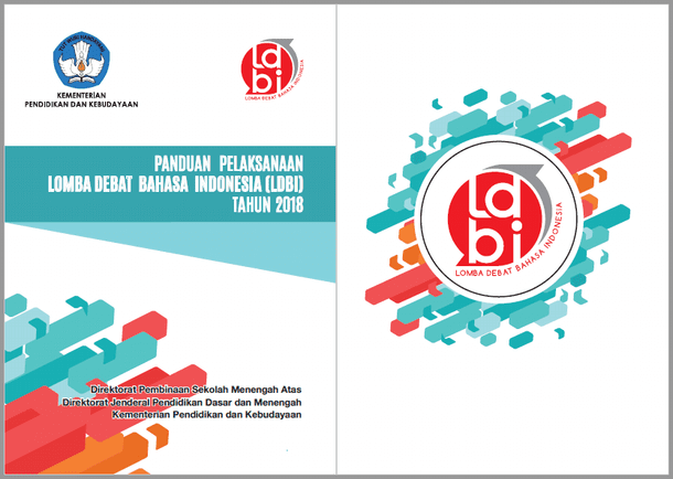 Panduan Pelaksanaan Lomba Debat Bahasa Indonesia LDBI SMA Tahun 2018
