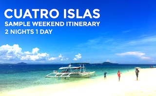 Cuatro Islas Itinery - 2N1D Sample Weekend Itinerary