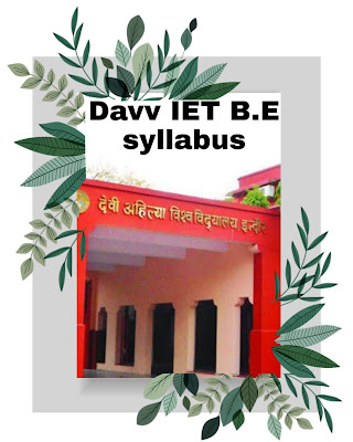 Institute of engineering and technology IET (davv) BE syllabus 2019