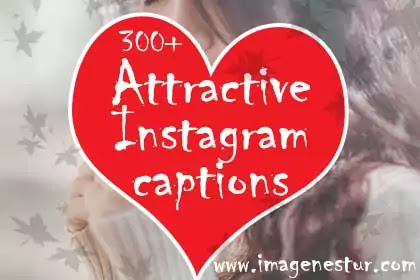 Here we are with the most Attractive Instagram Captions for girls who want to share some stylish and dashing pictures on Insta.