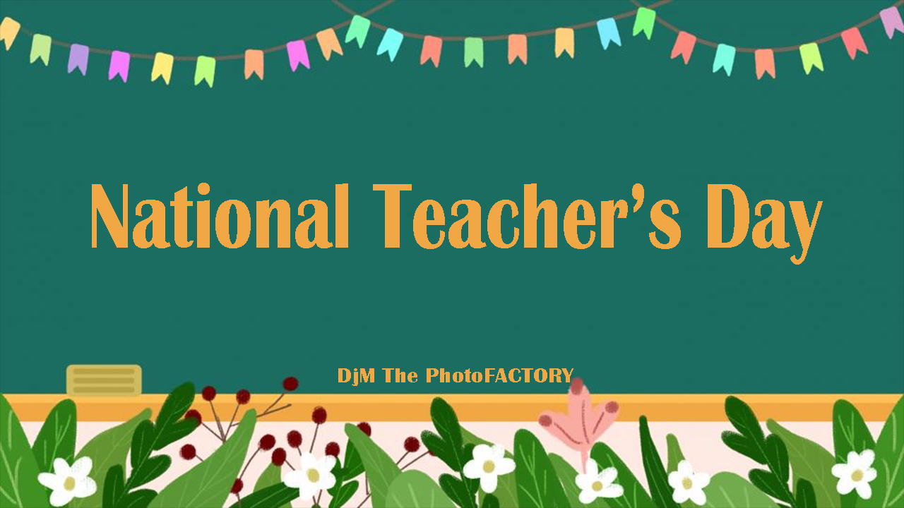 National Teachers Day 2020 quotes, wishes images, photos, sms